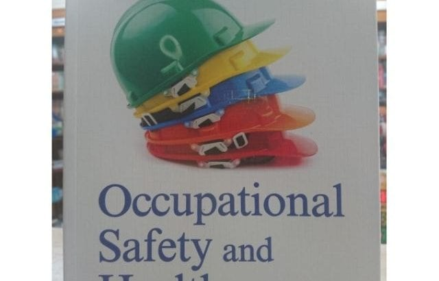 OCCUPATIONAL SAFETY AND HEALTH – TEXTBOOK